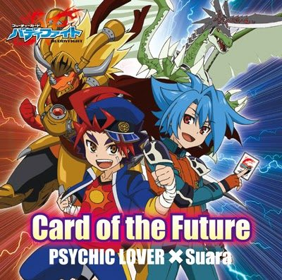 Suara x Psychic Lover – Card of the Future (Single) Future Card Buddyfight OP