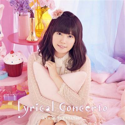 Ayana Taketatsu – Lyrical Concerto (3rd Album)