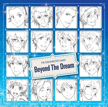 THE IDOLM@STER SideM Beyond The Dream