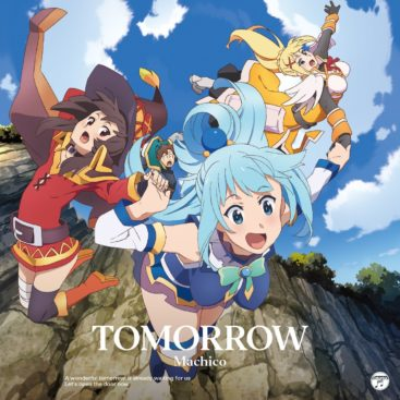 Machico – TOMORROW (Single) KonoSuba S2 OP