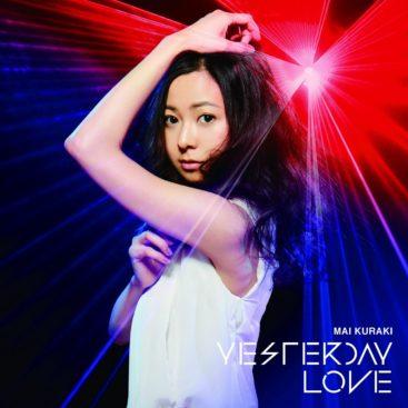 Mai Kuraki – YESTERDAY LOVE (Single) Detective Conan ED53