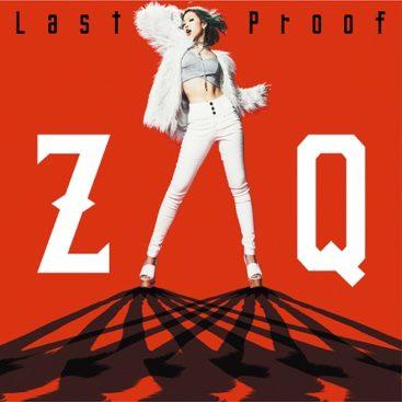 ZAQ – Last Proof (Single) Trinity Seven the Movie Theme