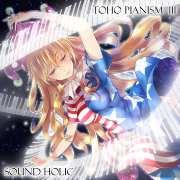 (C91) SOUND HOLIC – TOHO PIANISM III
