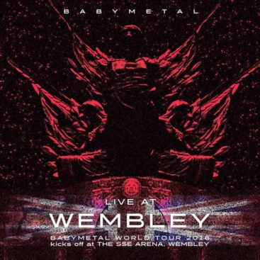 """LIVE AT WEMBLEY"" BABYMETAL WORLD TOUR 2016 kicks off at THE SSE ARENA, WEMBLEY (Album)"