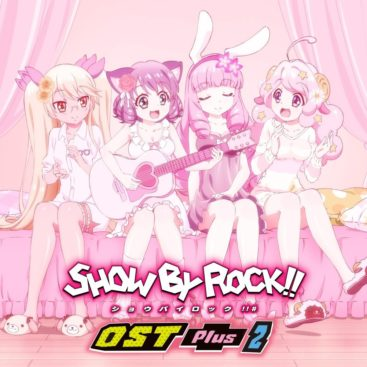 SHOW BY ROCK!! OST Plus 2