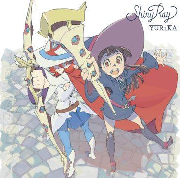YURiKA – Shiny Ray (Single) Little Witch Academia OP