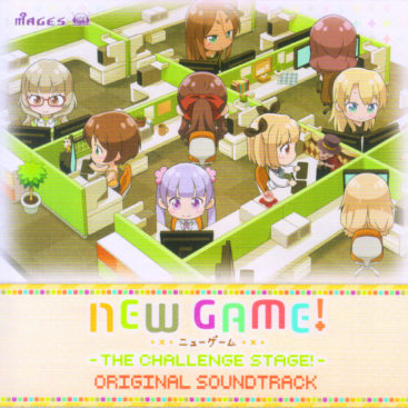 NEW GAME! THE CHALLENGE STAGE! ORIGINAL SOUNDTRACK