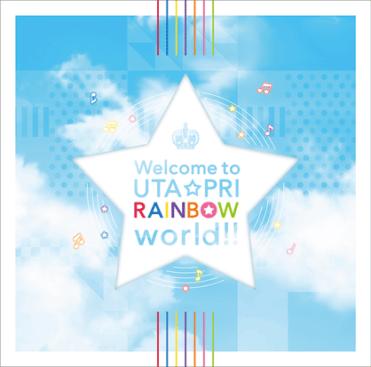 Uta no☆Prince-sama♪Repeat LOVE – Welcome to UTA☆PRI RAINBOW World!!