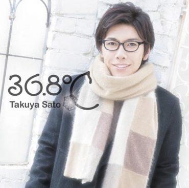 Takuya Sato – 36.8℃ (3rd Single)