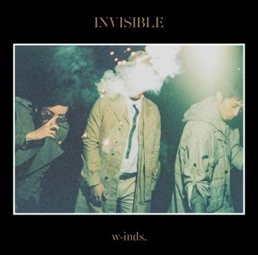 w-inds. – Invisible (12th Album)