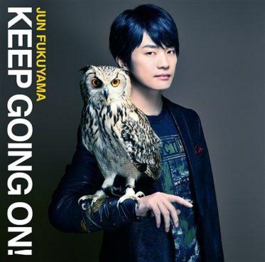 Jun Fukuyama – KEEP GOING ON! (1st Single)