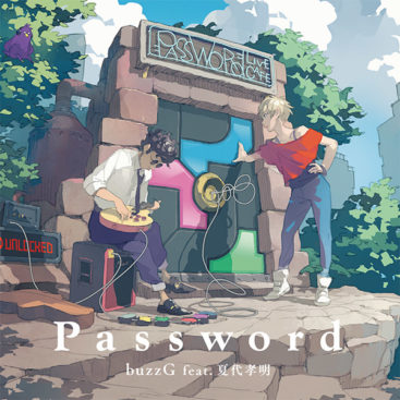 buzzG feat.Natsushiro Takaaki – Password (Album)