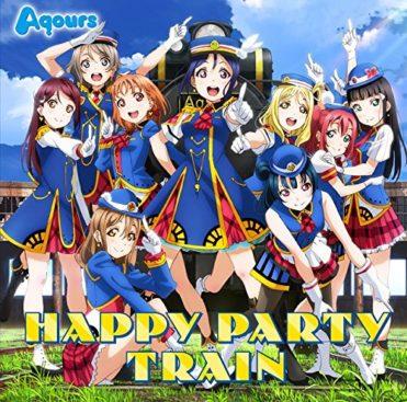 Aqours – HAPPY PARTY TRAIN (3rd Single)