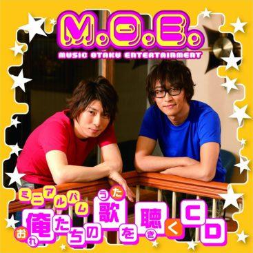 M.O.E. – Oretachi no Uta wo Kiku CD