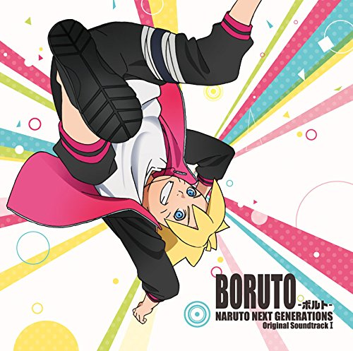 BORUTO: NARUTO NEXT GENERATIONS Original Soundtrack I