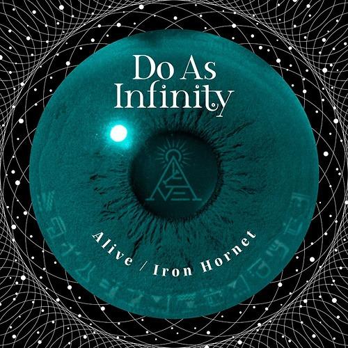 Do As Infinity – Alive / Iron Hornet Hiroyuki Sawano