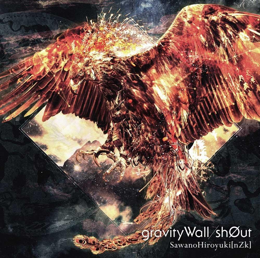 gravityWall/shØut – SawanoHiroyuki[nZk]