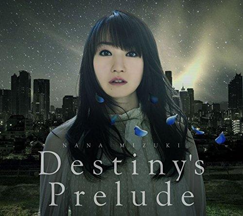 Nana Mizuki – Destiny's Prelude