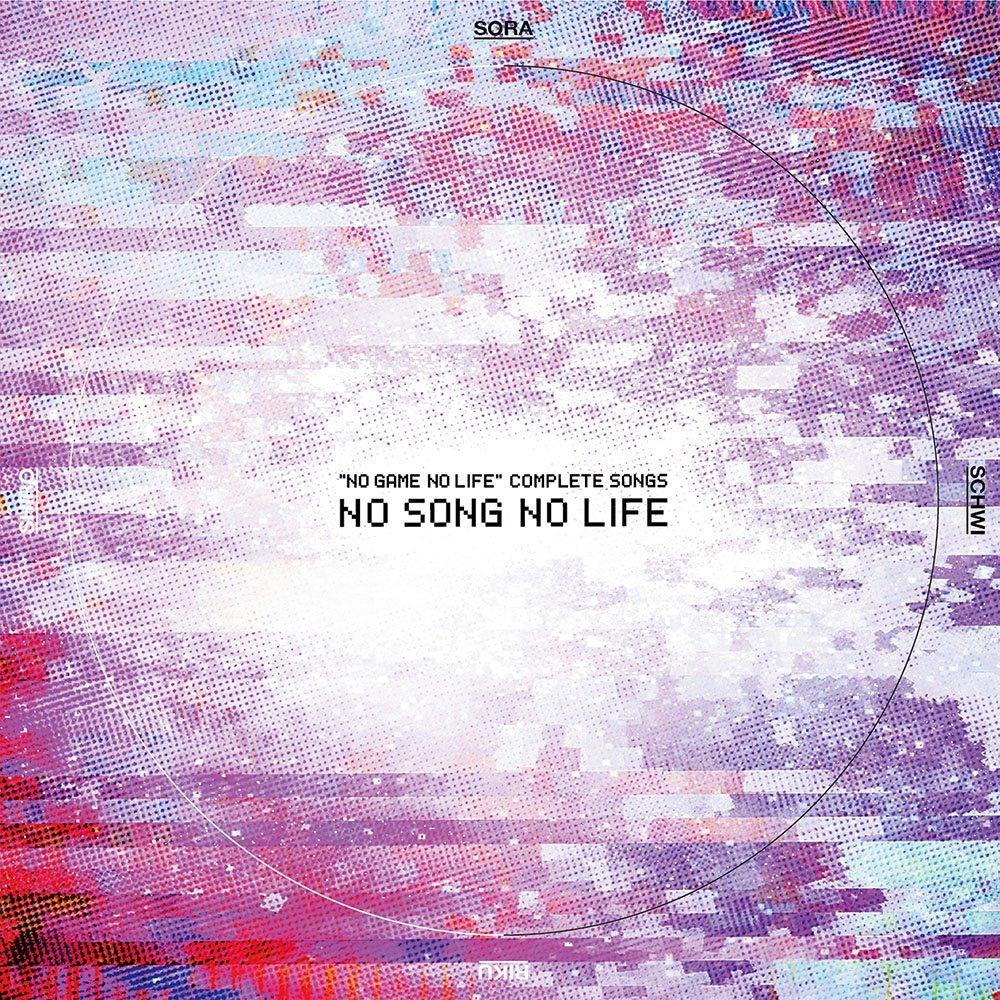 [TOP2] NO GAME NO LIFE COMPLETE SONGS: NO SONG NO LIFE