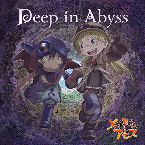 Deep In Abyss / Riko & Reg (Single) MADE IN ABYSS OP