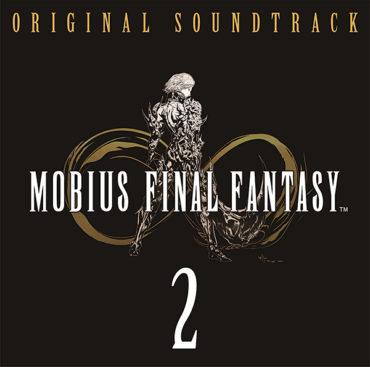 MOBIUS FINAL FANTASY Original Soundtrack 2 Download