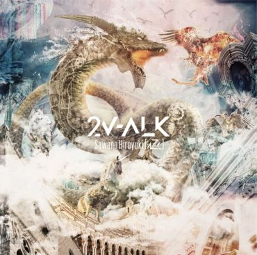 SawanoHiroyuki[nZk] – 2V-ALK Album Download