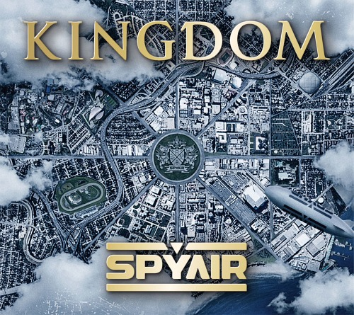 SPYAIR – Kingdom