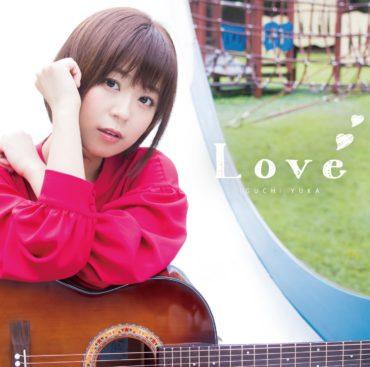 Yuka Iguchi – Love Mini Album Download