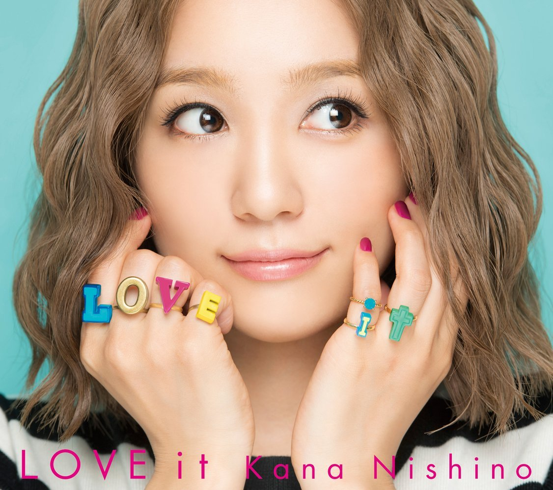 Kana Nishino – LOVE it