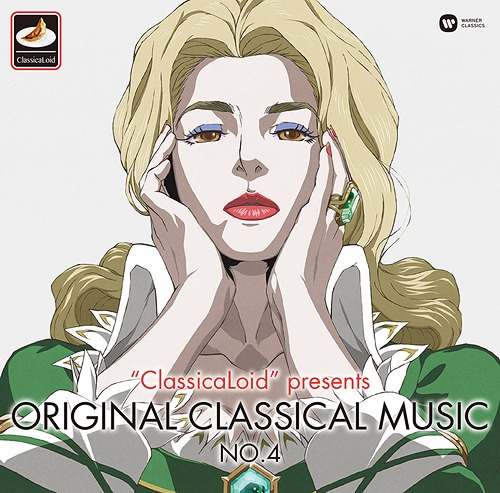 """ClassicaLoid"" presents ORIGINAL CLASSICAL MUSIC No.4"