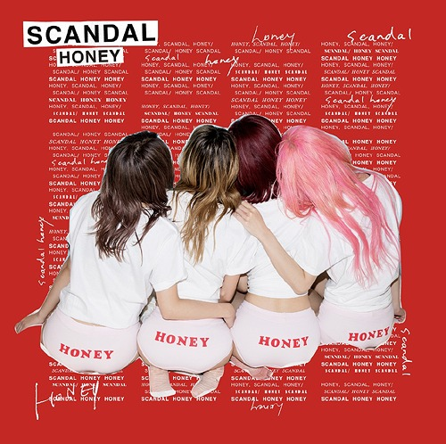 SCANDAL – HONEY