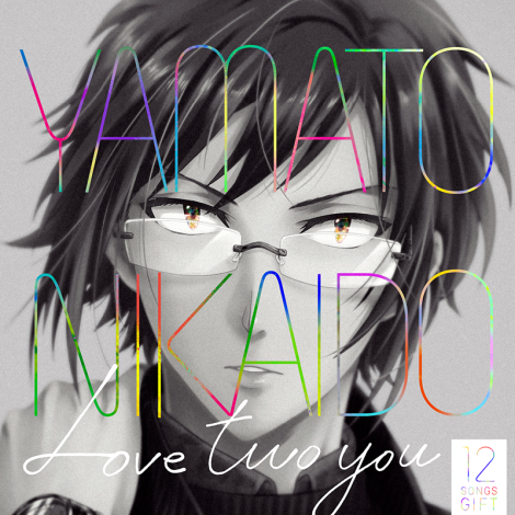 IDOLiSH7: Yamato Nikaido – Love two you [12 SONGS GIFT]