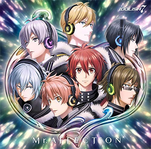 IDOLiSH7 - Mr.AFFECTiON