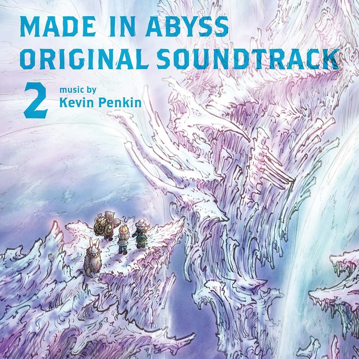 MADE IN ABYSS ORIGINAL SOUNDTRACK 2 劇場版「メイドインアビス 深き魂の黎明」オリジナルサウンドトラック