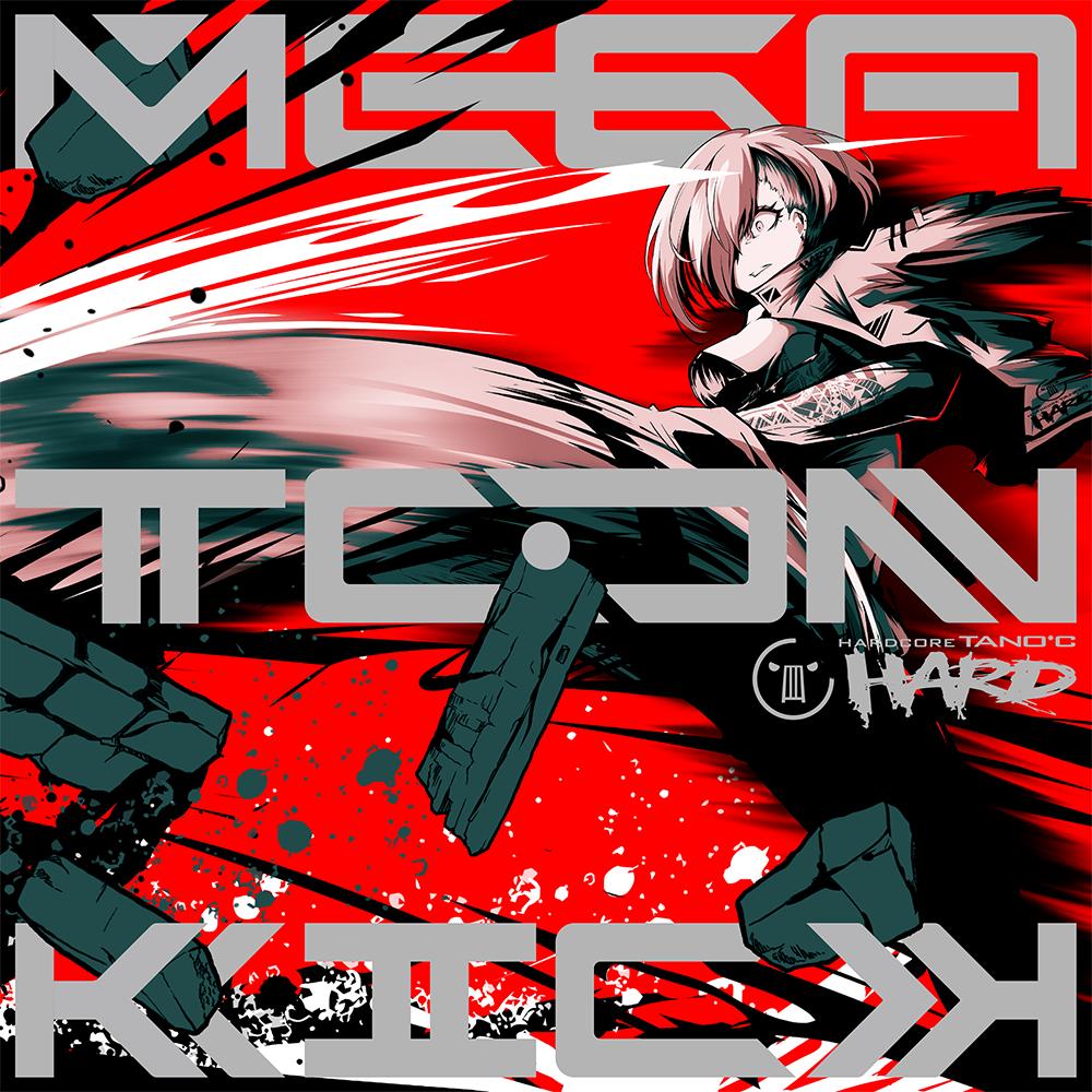 (C97) HARDCORE TANOC – MEGATON KICK