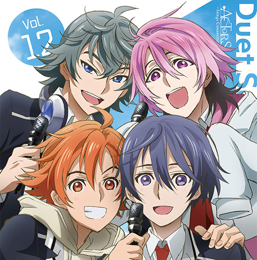 ACTORS -Songs Connection- Character Song Vol.12 Duet Songs TVアニメ ACTORS -Songs Connection- キャラクターソング Vol.12 Duet Songs