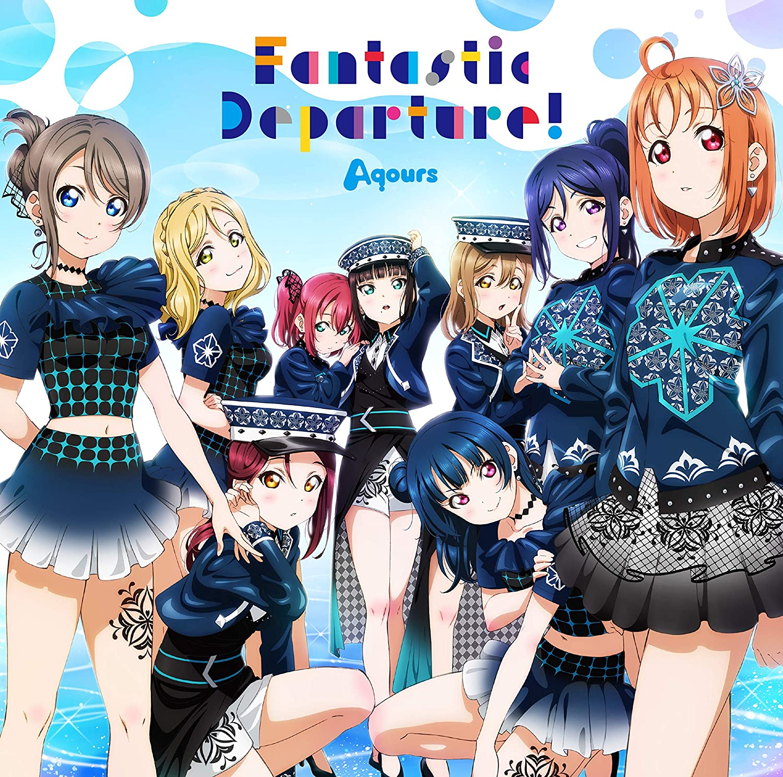 Love Live!: Aqours - Fantastic Departure!