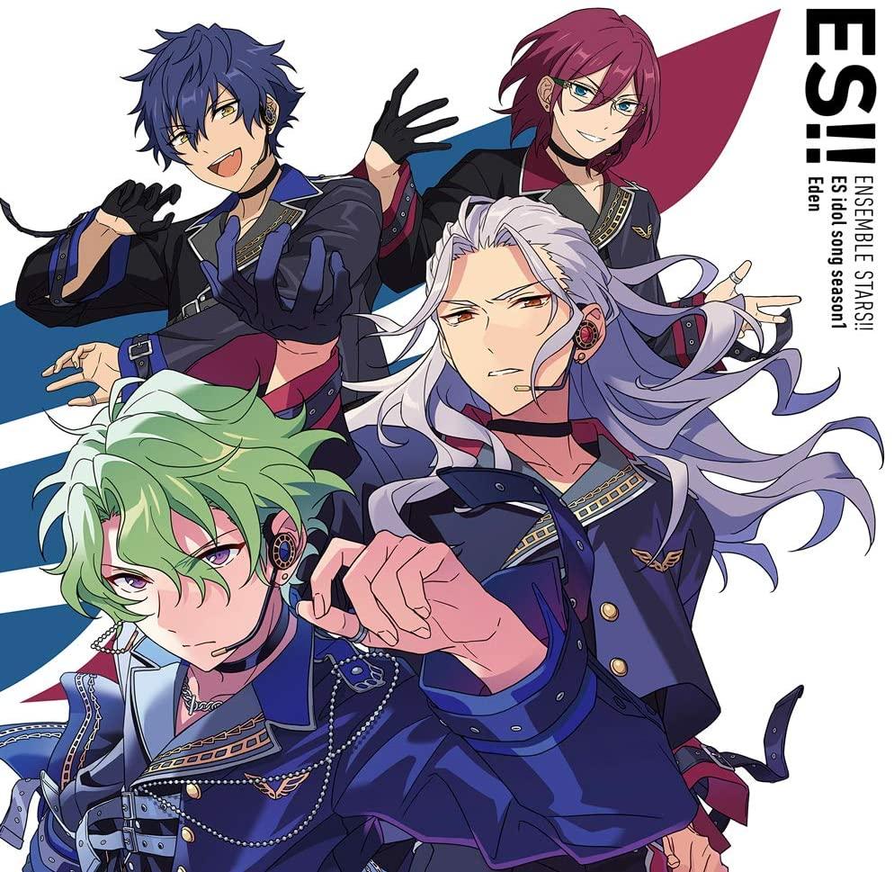 ENSEMBLE STARS!! ES idol song season1 Eden  あんさんぶるスターズ!! ESアイドルソング season1 Eden